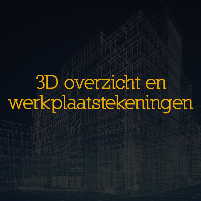 Diensten_3D-overzicht-werkplaatstekeningen